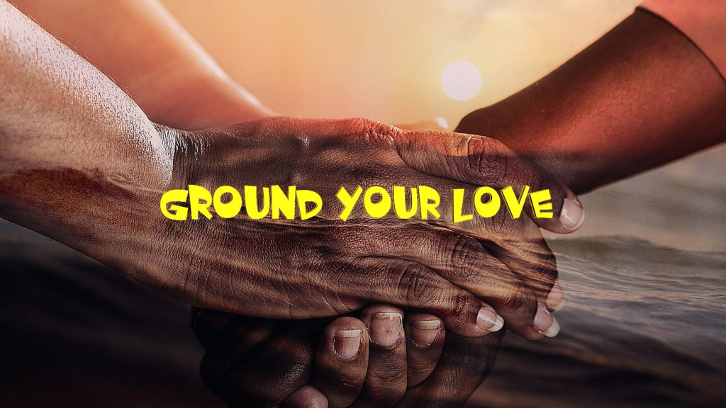 Ground our Love