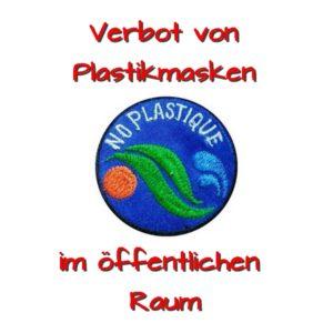 Plastikmaskenverbot