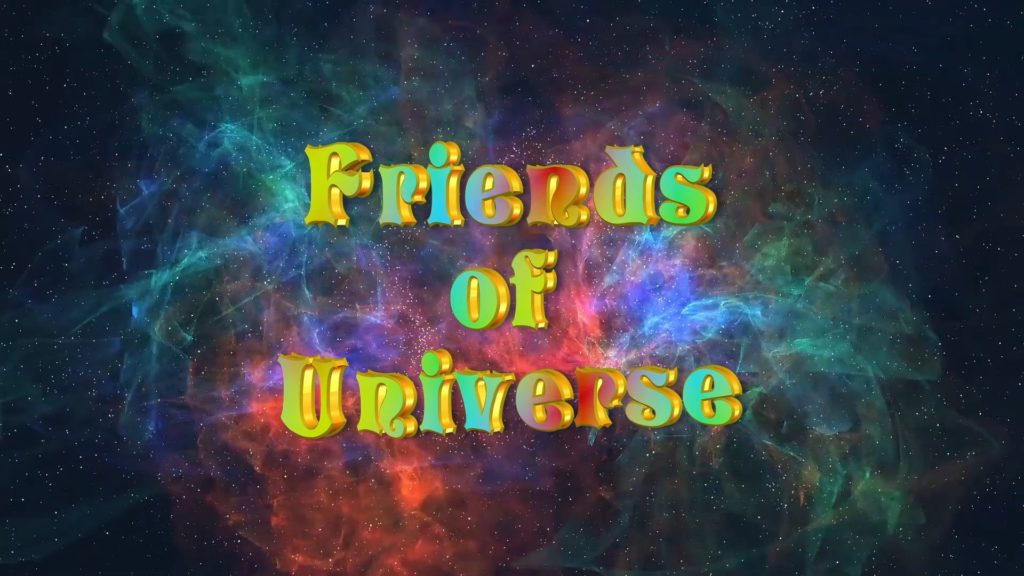 Friends of the Universe